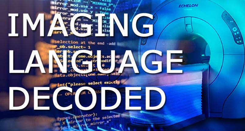 IMAGING LANGUAGE DECODED