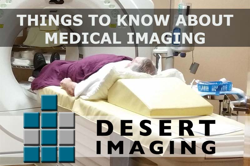 THINGS TO KNOW ABOUT MEDICAL IMAGING